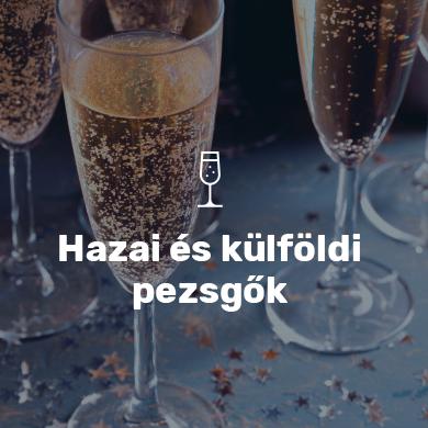 Hazai és külföldi pezsgők